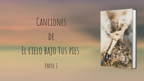 Canciones de la novela El cielo bajo tus pies